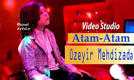 دانلود آهنگ آذربایجانی جدید Uzeyir Mehdizade به نام Dersdir Mene (Atam Atam)